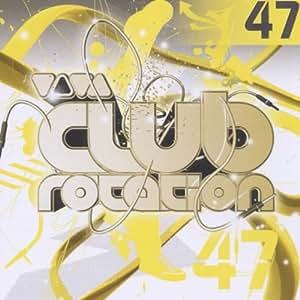 Viva Club Rotation Vol.47
