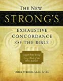 The New Strong's Exhaustive Concordance of the Bible (New Exhaustive Concordance of the Bible)