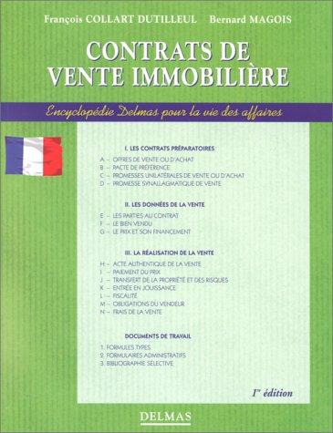 CONTRATS DE VENTE IMMOBILIERE. 1ère édition 1998 par François Collart Dutilleul, Bernard Magois