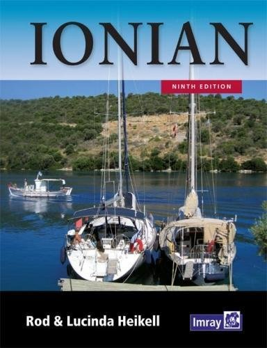 Ionian: Corfu, Levkas, Cephalonia, Zakinthos and the coast to Finakounda por Rod Heikell