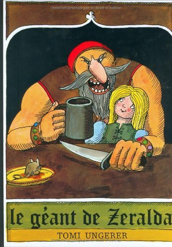 Children's Storybooks in Hardback: Le Geant De Zeralda (French Edition) by Ungerer (1971-01-01)