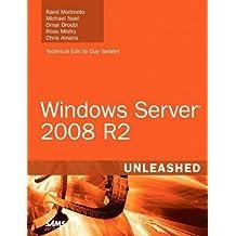 Windows Server 2008 R2 Unleashed by Rand Morimoto (2010-01-17)