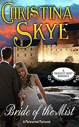 Bride of the Mist (Draycott Abbey Romance Book 3)