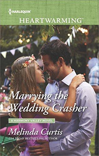 Marrying the Wedding Crasher (Harmony Valley Novel)