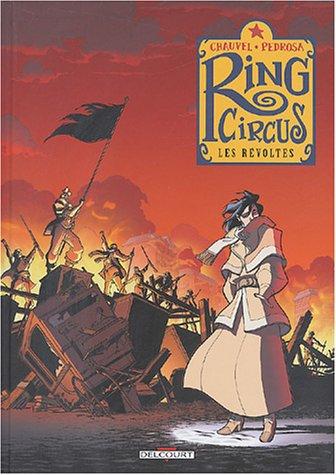 Ring Circus, tome 4 : Les Révoltés