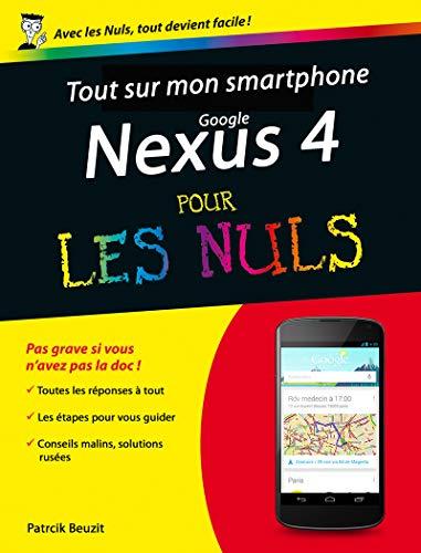 Tout sur mon smartphone Google Nexus 4 Pour les Nuls
