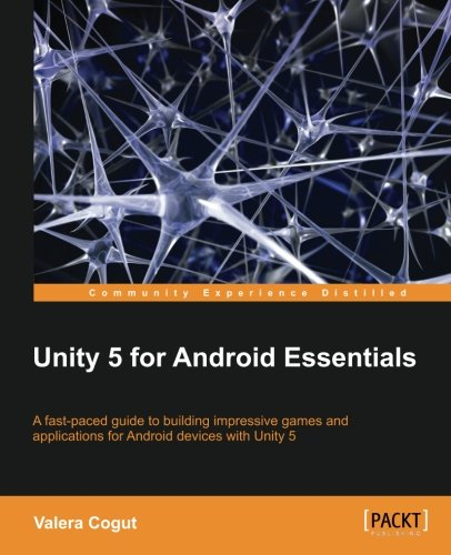 Unity 5 for Android Essentials (English Edition)