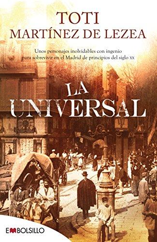 La Universal: Unos personajes inolvidables con ingenio para sobrevivir en el Madrid de principios del siglo XX. (EMBOLSILLO)