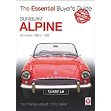 Sunbeam Alpine All models 1959 to 1968: Essential Buyer's Guide series