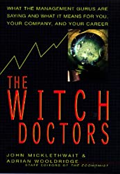 The Witch Doctors: Making Sense of the Management Gurus