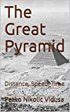 #10: The Great Pyramid: Distance, Speed, Time