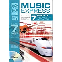 Music Express – Music Express Year 7 Book 3: Musical Cycles (West Africa) (Book + CD + CD-ROM)