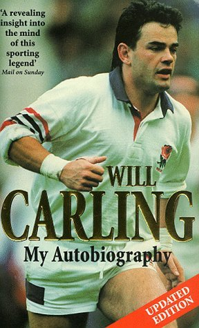 my-autobiography-by-will-carling-1999-11-04