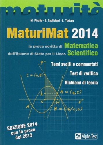 MaturiMat 2014. La prova scritta di matematica dell'esame di Stato per il Liceo scientifico