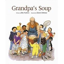Grandpa's Soup by Eiko Kadono (2009-02-16)