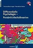 Differentielle Psychologie - Persönlichkeitstheorien (Bachelorstudium Psychologie)