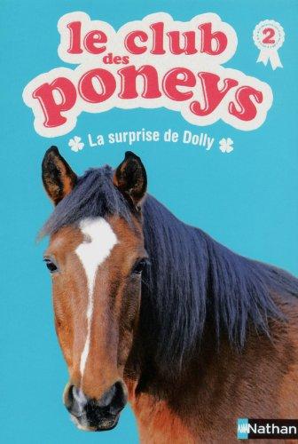Le club des poneys (2) : La surprise de Dolly