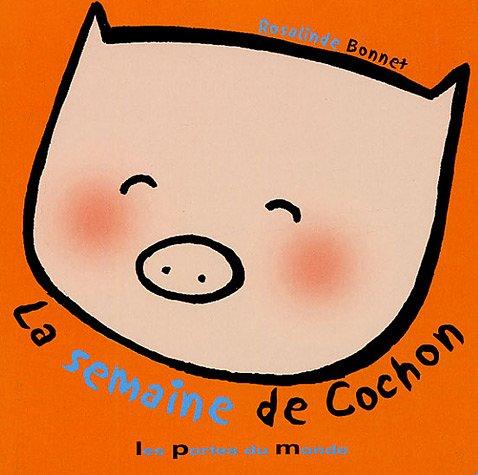 La semaine de cochon
