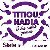 Parenting: Titiou, Nadia et les sales gosses, Saison 1