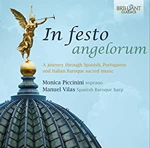 In Festo Angelorum - A journey through Spanish, Portuguese and Italian Baroque music