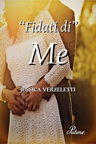 Fidati di me di [Jessica Verzeletti] - Stefania Siano Official