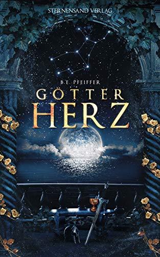 Götterherz (Band 1) von [Pfeiffer, B. E.]