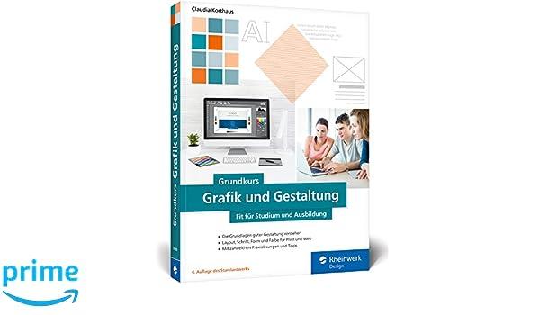 Grundkurs Grafik und Gestaltung: Fit für Studium und Ausbildung ...