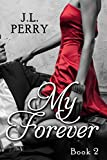 My Forever (Destiny Series Book 2)