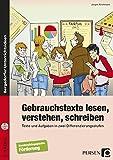 Gebrauchstexte lesen, verstehen, schreiben: Texte und Aufgaben in zwei Differenzierungsstufen für Schüler mit sonderpädagogischem Förderbedarf (5. bis 9. Klasse)