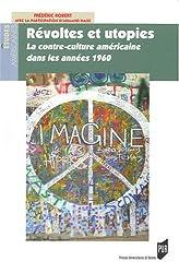 Révoltes et utopies : La contre-culture américaine dans les années 1960