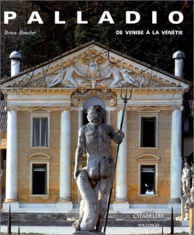 Palladio, de Venise à la Vénétie