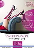 Car Wash-Die Schulmeisterin-Die Entspannungsmassage: 3 Storys in einer Ausgabe (Sweet Passion 9)