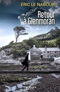 Retour à Glenmoran par Eric Le Nabour
