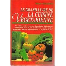 Le grand livre de la cuisine vegetarienne