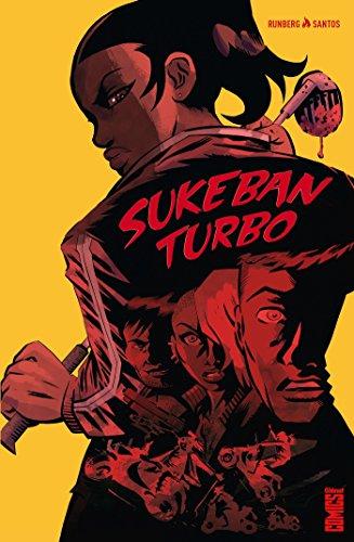 Sukeban Turbo : Sisterhood (Comics) par Sylvain Runberg