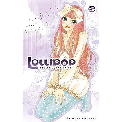 Lollipop, Tome 5 :