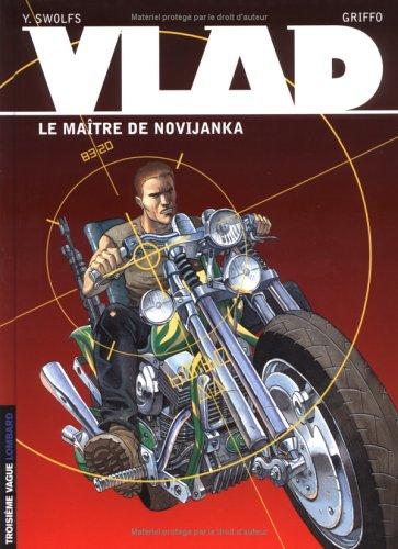 Vlad, tome 2 : Le Maître de Novijanka