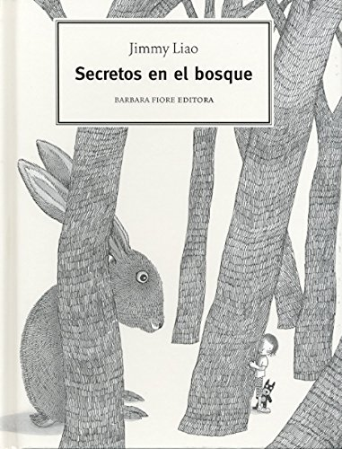 Secretos en el bosque/ Secrets in the Forrest