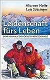 Expert Marketplace -  Alix von Melle & Luis Stitzinger  - Leidenschaft fürs Leben: Gemeinsam auf die höchsten Berge der Welt