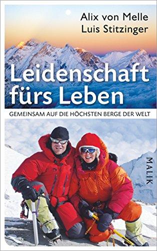 Leidenschaft fürs Leben: Gemeinsam auf die höchsten Berge der Welt
