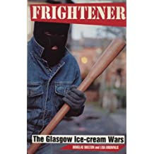 Frightener: The Glasgow Ice-cream Wars
