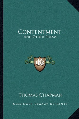 Contentment: And Other Poems