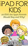 Best Ipads For Kids - iPad For Kids: 22 Kick-Ass Apps Parents Should Review