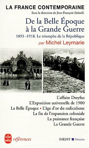 La France contemporaine : De la Belle Epoque à la Grande Guerre