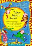 Turnen, Toben, Tollen