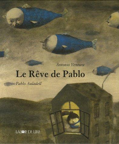 Le Rêve de Pablo