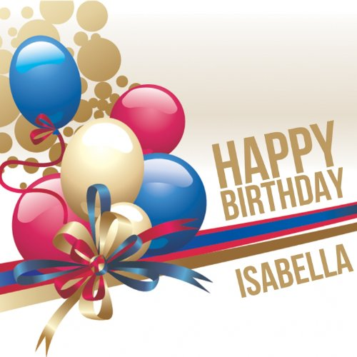 Happy Birthday Isabella Di The Happy Kids Band Su Amazon