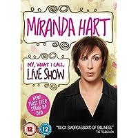Miranda Hart - My, What I Call, Live Show [Edizione: Regno Unito] [Edizione: Regno Unito] prezzi su tvhomecinemaprezzi.eu