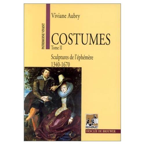 Costumes, tome 2 : Sculptures de l'éphémère
