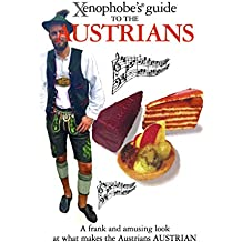 The Xenophobe's Guide to the Austrians